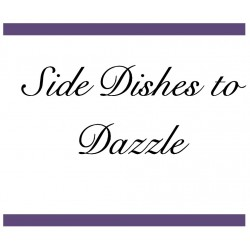 Side dishes to dazzle
